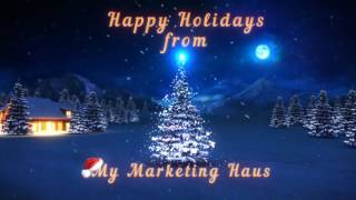 Holiday Greeting from My Marketing Haus