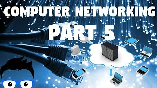 Computer Networking - Part 5 2019 (Network+ Full Course)