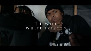 "I.L Will ""White Iverson"" (G-Mix) (Official Video) Shot By 