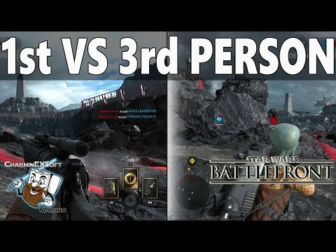 Star Wars Battlefront 1st or 3rd Person View Which is Better?