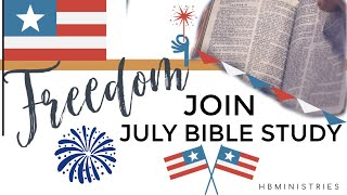 JOIN ME FOR THE JULY DAILY DEVOTIONALS AND WEEKLY LIVE BIBLE STUDY!