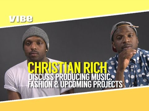 Christian Rich Discuss Producing Music, Fashion & Upcoming Projects