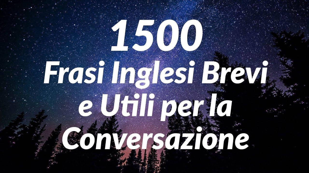 1500 Frasi Inglesi Brevi E Utili Per La Conversazione For Italian Speakers