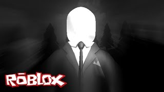 Roblox Adventures / The Slenderman Obby / Escape From Slenderman!