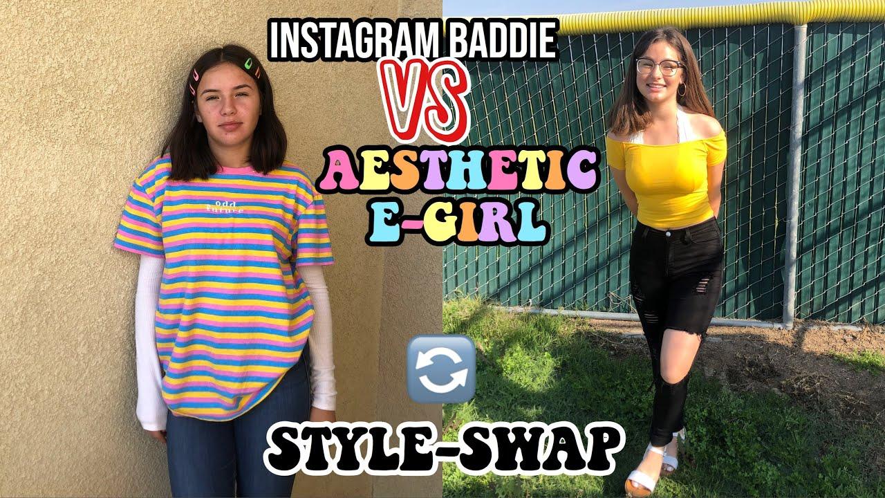 IG BADDIE VS AESTHETIC E,GIRL STYLE SWAP W/ MY SISTER 2019