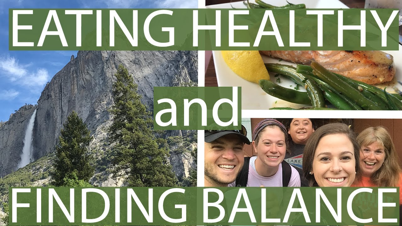 Eating Healthy When Your Family Doesn't + Finding Balance - YouTube