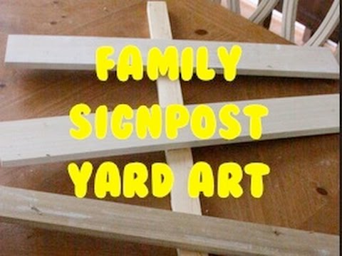 Family Signpost Yard Art