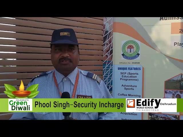 dipawali wish by security In charge Edify World School Dehradun