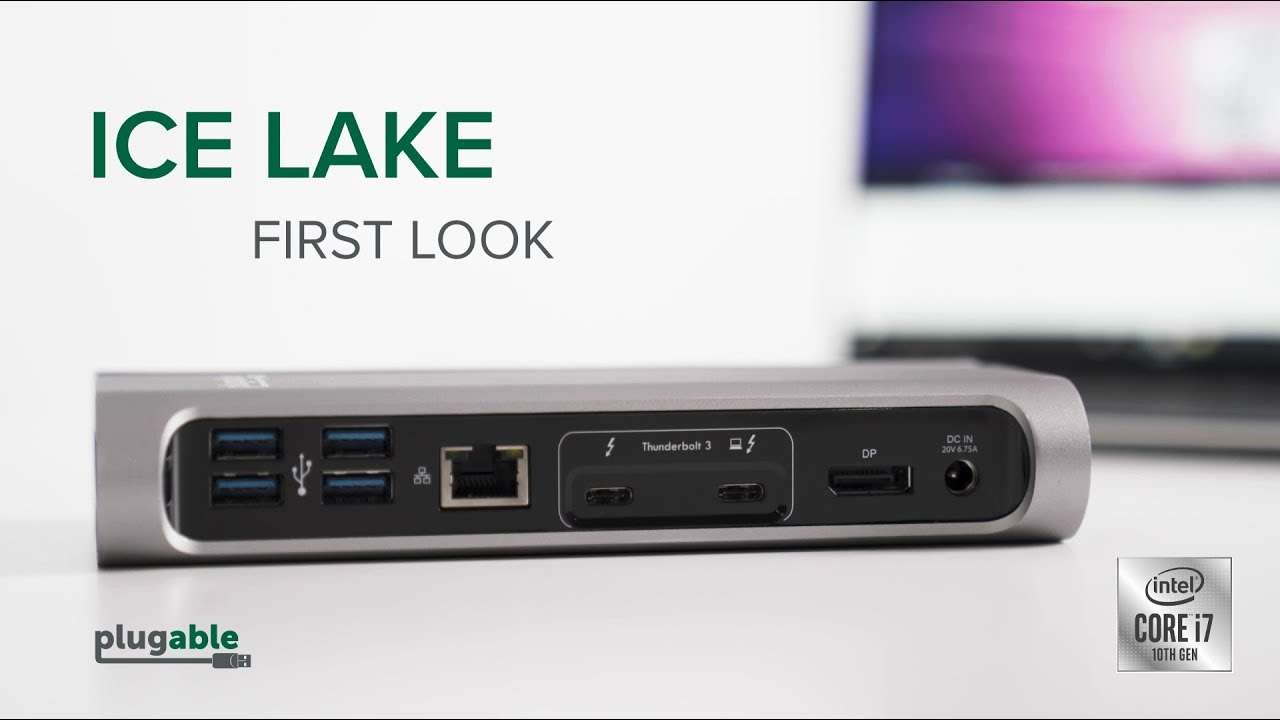Intel Ice Lake is Here and We're Using it with Plugable Thunderbolt Products