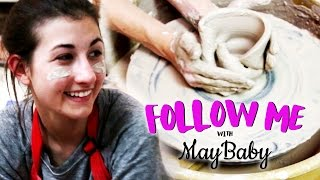 MAYBABY'S POTTERY FAIL - FOLLOW ME EP 6