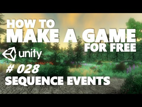 HOW TO MAKE A GAME FOR FREE #028 - SEQUENCES + EVENTS - UNITY TUTORIAL thumbnail