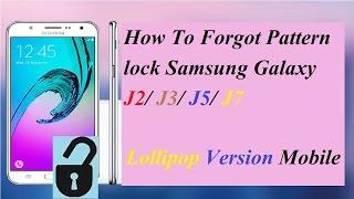 how to forgot pattern pin password lock samsung galaxy j2 j3 j5 j7