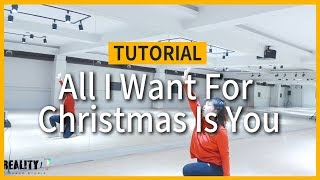 [TUTORIAL] Mariah Carey - All I Want For Christmas Is You DANCE 튜토리얼 | 안무배우기 거울모드