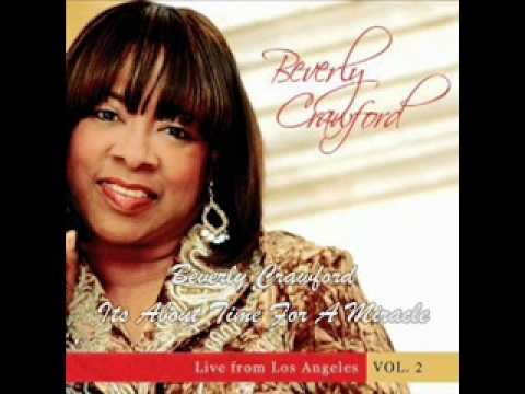 Beverly Crawford-Its About Time For A Miracle