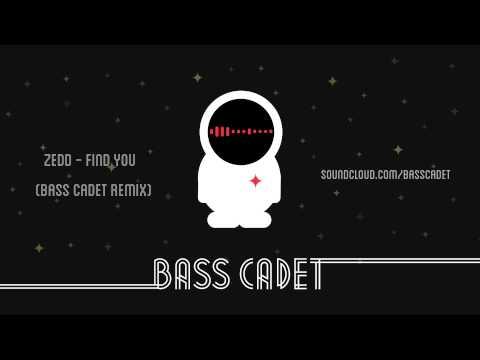 Zedd - Find You (Bass Cadet Remix)