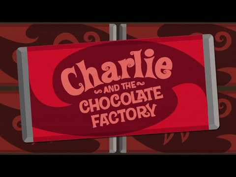Charlie and The Chocolate Factory Title Sequence / Intro
