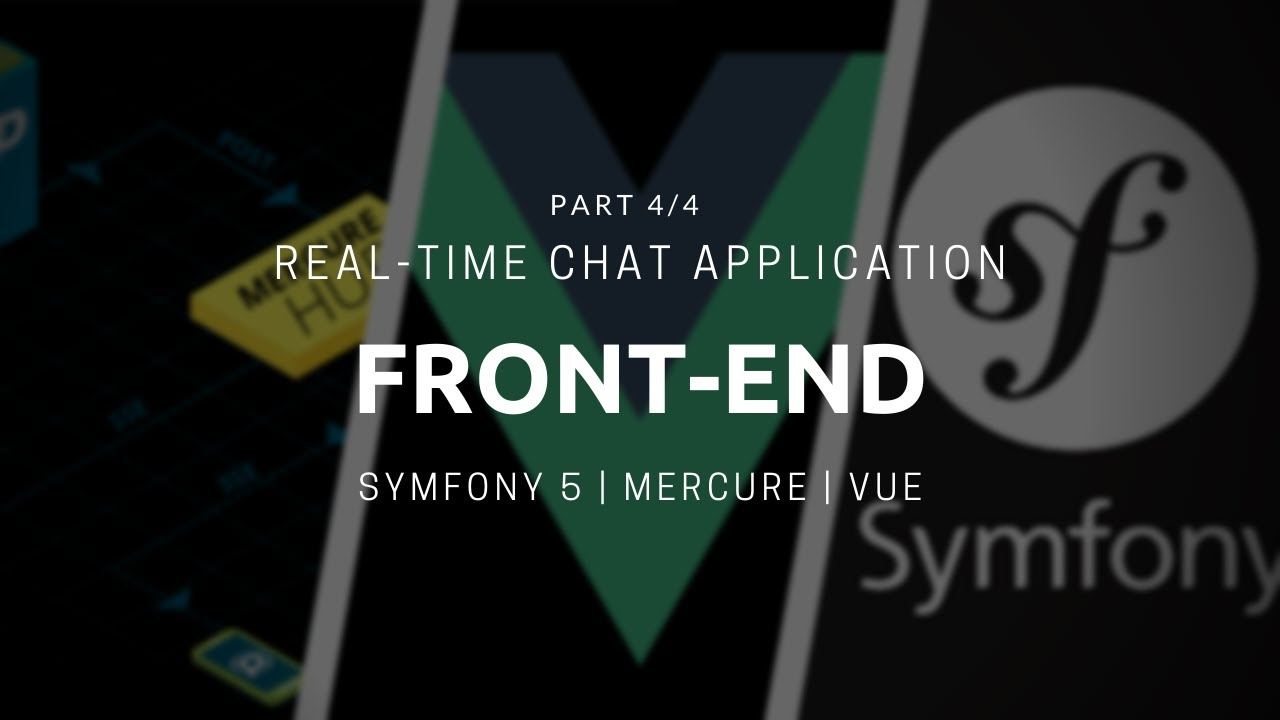 Front-end with Vue for Symfony 5 Real-time Chat App [Part 4\4]