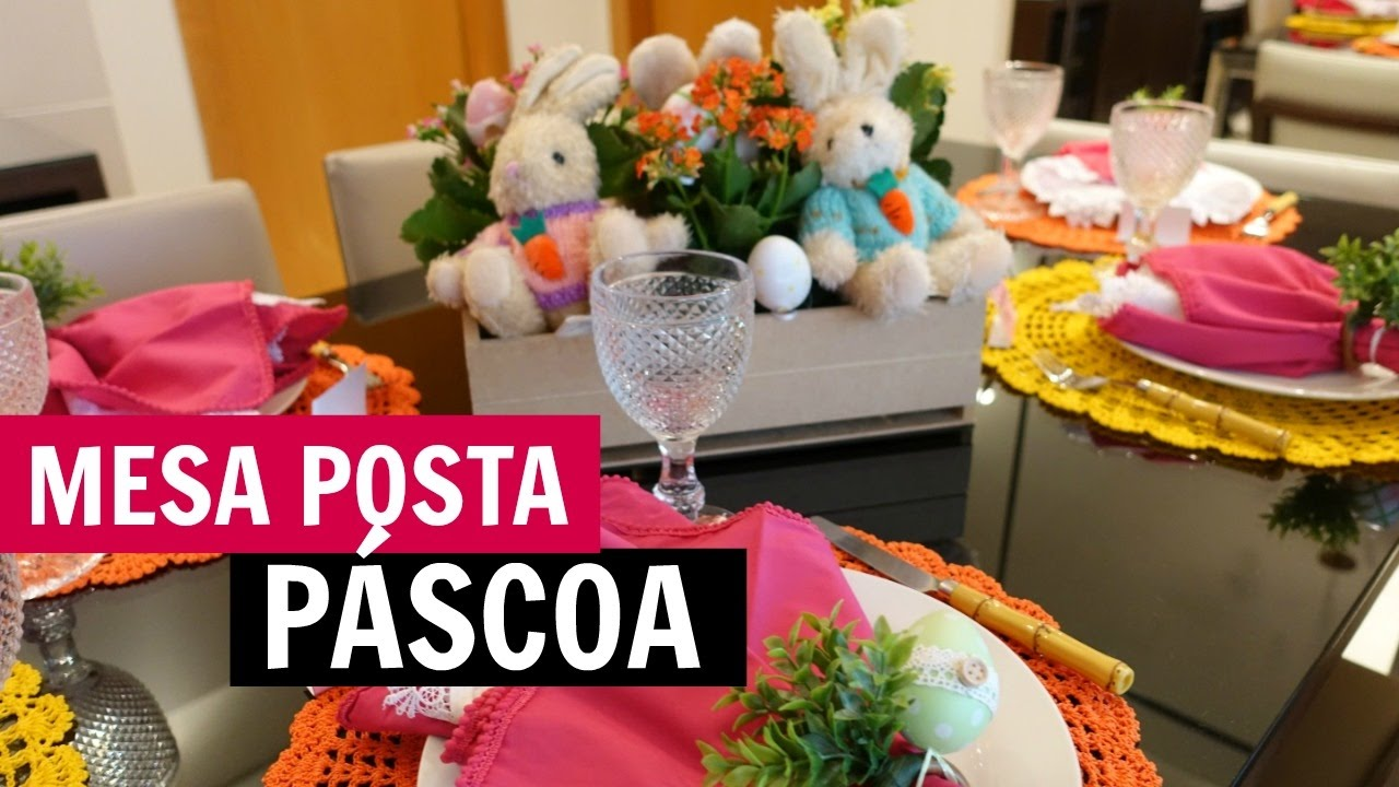 Decoracao Yotube ~ DECORA u00c7ÃO DE PÁSCOA MESA POSTA YouTube