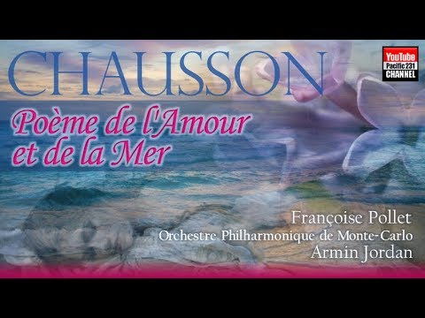 Ernest Chausson: Poème de l'Amour et de la Mer, Op.19 - YouTube