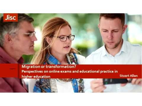Online exams: migration or transformation? - webinar recording, 21 September 2016