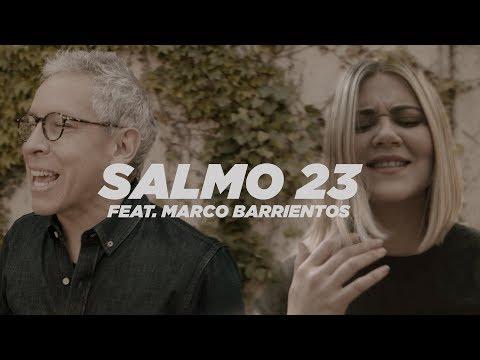 Un Corazón feat. Marco Barrientos - Salmo 23 (Video oficial)