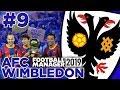 AFC WIMBLEDON | PART 9 | BARCELONA?!| FOOTBALL MANAGER 2019