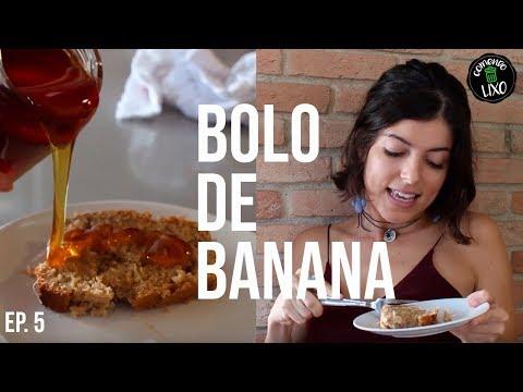 BOLO DE BANANA - COMENDO LIXO #5