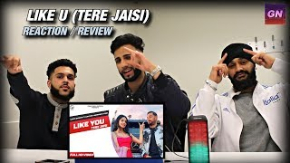 Garry Sandhu Like U (Tere Jaisi) Manpreet Toor | REACTION / REVIEW