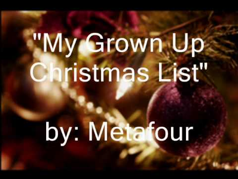 Metafour - My Grown Up Christmas List
