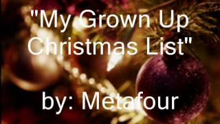 Metafour - My Grown Up Christmas List