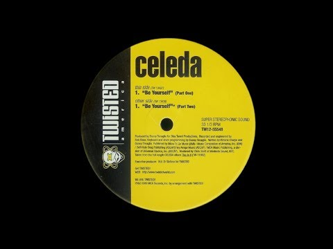 Celeda - Be Yourself (Part Two)