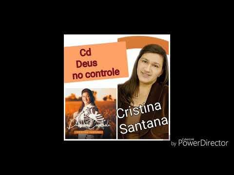 07-O nosso Deus Cristina Santana
