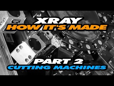 How It Is Made - Exclusive Video From XRAY Production - Part 2 – Cutting Machines