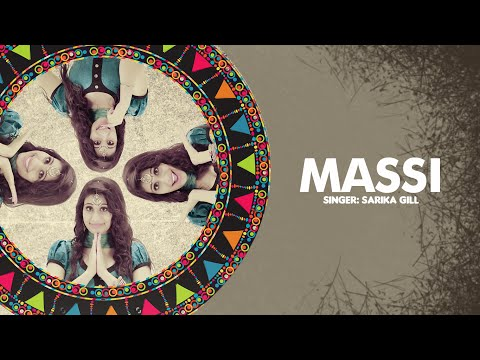 Sarika Gill: Massi Full Song   Desi Routz    Latest Punjabi Song