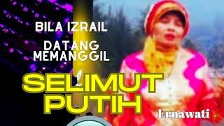 Top Hits -  Selimut Putih By Ernawati