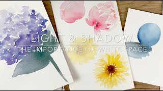 Lesson- Light and Shadow / The Importance of Using White Space