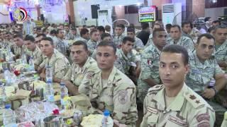 بالفيديو.. وزير الدفاع يشارك جنود الجيش الثاني إفطار رمضان