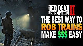 THE BEST Way To Rob Trains In RDR2! Make Easy Money! Red Dead Redemption Heist Guide