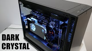 Project Dark Crystal - watercooling experience on the Define S2 and Bitspower