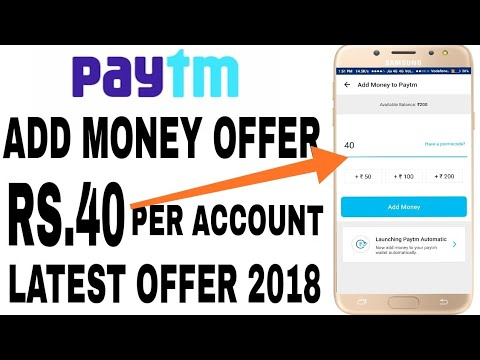 Paytm New Add Money ₹40 Official Offer New Launch 2018