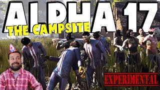 ALPHA 17 - Campsite Party   7 Days To Die Alpha 17   Part 8