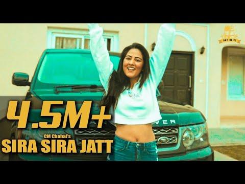 Sira Sira Jatt | CM Chahal | Ft. Bhindder Burj | Latest Punjabi Songs 2019