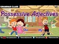 Possessive Adjectives ~ Grammar Class
