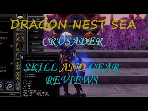 Dragon Nest SEA - Crusader Gear And Skill Showcase [July 2019 Red Lotus Patch] ]
