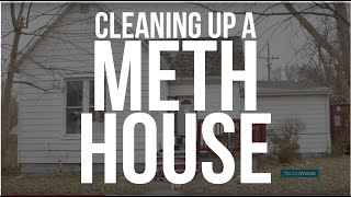 After the Bust: Inside a Meth House Cleanup