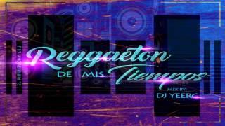 Reggaeton De Mis Tiempos Session Mix 2016   El Piripituchy Cru