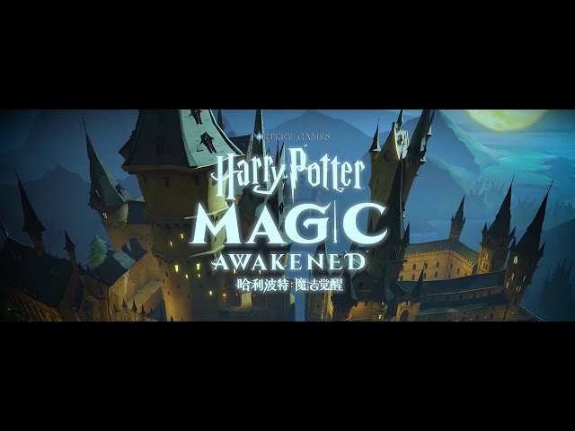 Harry Potter : Magic Awakened ( GAME TRAILER )  Netease