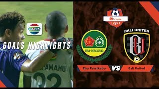 Tira Persikabo (1) vs Bali United (2) - Goal Highlights | Shopee Liga 1