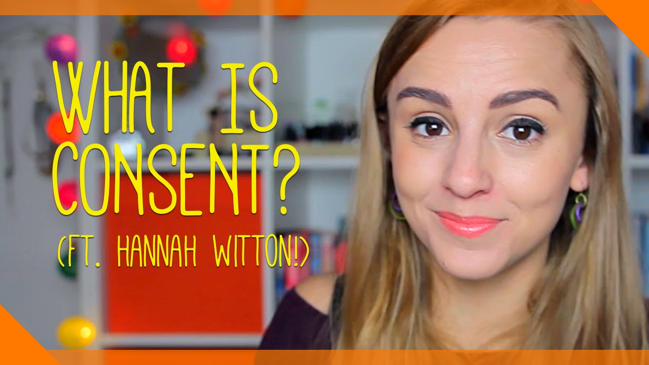 Sexual Consent 101 (ft. Hannah Witton)