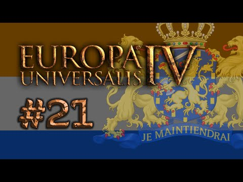 EU4 Holland - Part 21 - Everyone Loves a Dutch Republic